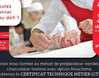 Certificat Technique Métier préparateur-vendeur charcuterie-traiteur avec option boucherie : formez-vous !